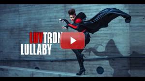 Video LuvTron Lullaby Danny Yassaro
